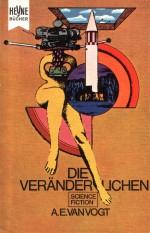 Die Veränderlichen von A. E. van Vogt