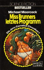 Miss Brunners letztes Programm