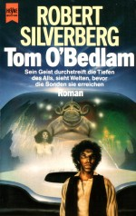Tom O'Bedlam von Robert Silverberg