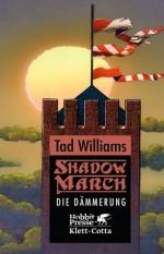 Shadowmarch 3: Die Dämmerung