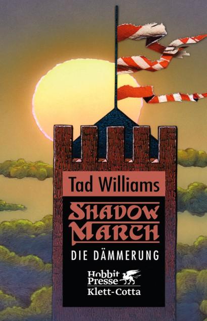 Tad Williams – Shadowmarch 3: Die Dämmerung