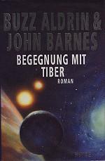 Buzz Aldrin & John Barnes – Begegnung mit Tiber