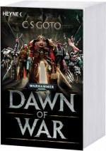 C. S. Goto: Dawn of War