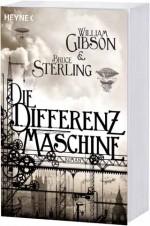 William Gibson / Bruce Sterling: Die Differenzmaschine