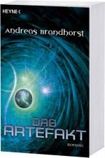 Andreas Brandhorst: Das Artefakt