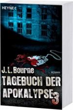 J. L. Bourne: Tagebuch der Apokalypse 3