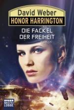 HONOR HARRINGTON 24: DIE FACKEL DER FREIHEIT