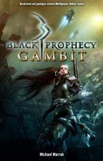 Gambit - Black Prophecy 1