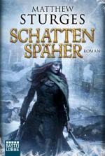 Matthew Sturges - SCHATTENSPÄHER