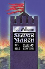 Tad Williams Shadowmarch 4
