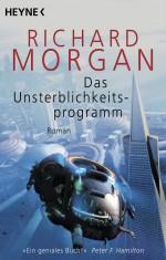 Das Unsterblichkeitsprogramm von Richard Morgan