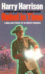 Rebel in Time von Harry Harrison