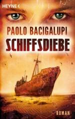 Paolo Bacigalupi - Schiffsdiebe