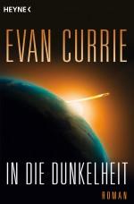 In die Dunkelheit von Evan Currie