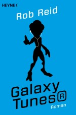 Galaxy Tunes von Rob Reid