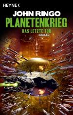 Planetenkrieg - Das letzte Tor von John Ringo