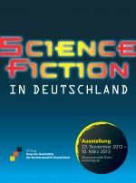 Plakat zur Ausstellung Science Fiction in Deutschland
