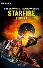 Starfire - Rebellion von Steve White