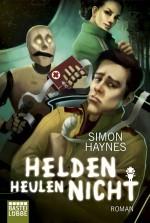 Haynes Helden-heulen-nicht