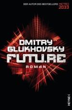 Future von Dmitry Glukhovsky