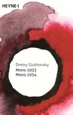 Metro 2033 Metro 2034 von Dmitry Glukhovsky