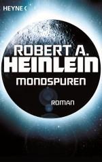 Mondspuren von Robert A Heinlein