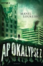 Apokalypse Z von Manel Loureiro