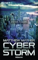 Cyberstorm von Matthew Mather