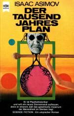 »Der Tausendjahresplan« von Isaac Asimov in der alten Heyne-Taschenbuchausgabe