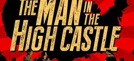 Philip K. Dicks »The Man in the High Castle« geht bei Amazon in Serie!