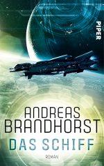 Das Schiff von Andreas Brandhorst
