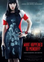 »What Happened to Monday« | (OT: »Seven Sisters«) (2017)
